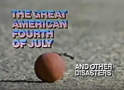 New movies downloads 2018 The Great American Fourth of July and Other Disasters [1280x960]