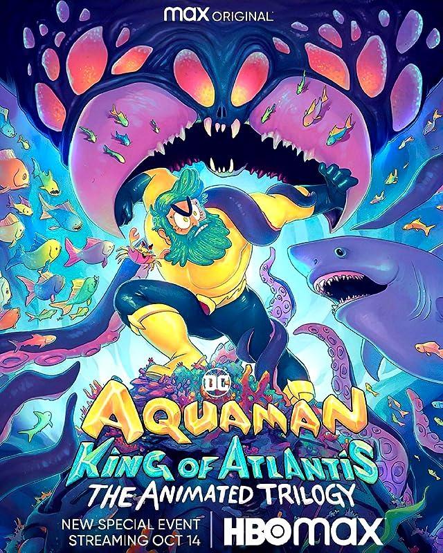 Аквамен: Король Атлантиды / Aquaman: King of Atlantis / 2021