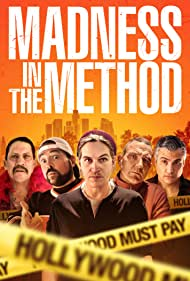 Madness in the Method (2019) Poster - Movie Forum, Cast, Reviews