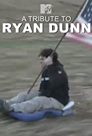 A Tribute to Ryan Dunn Poster