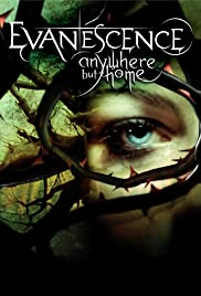 Evanescence: Anywhere But Home Poster