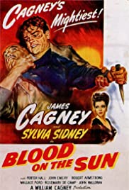 Blood on the Sun (1945) Poster - Movie Forum, Cast, Reviews