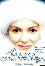 Moya mama - Snegurochka