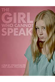 The Girl Who Cannot Speak