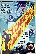 The Longest Hundred Miles
