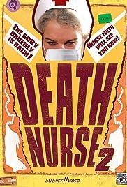 Death Nurse 2(1988) Poster - Movie Forum, Cast, Reviews