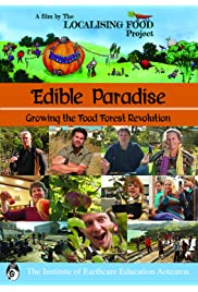 Edible Paradise: Growing the Food Forest Revolution