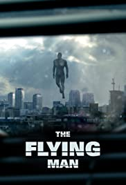 The Flying Man (2013) Poster - Movie Forum, Cast, Reviews