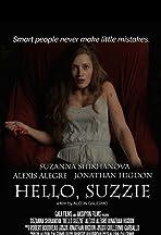 Hello, Suzzie