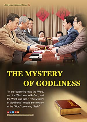 The Lord Jesus Has Come Back: Gospel Movie - The Mystery of Godliness
