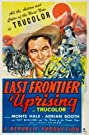 Last Frontier Uprising (1947) Poster