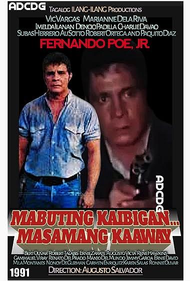 Watch Mabuting Kaibigan Masamang Kaaway (1991)