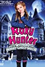 Roxy Hunter and the Mystery of the Moody Ghost (2007) Poster