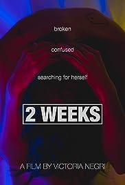 2 Weeks Poster