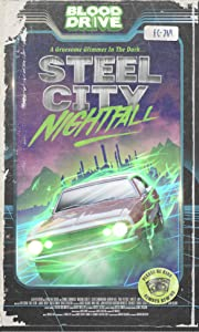 Steel City Nightfall full movie download 1080p hd