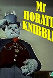 Mr. Horatio Knibbles Poster
