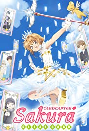 Cardcaptor Sakura Clear Card-hen Poster - TV Show Forum, Cast, Reviews
