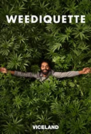 Weediquette Poster - TV Show Forum, Cast, Reviews