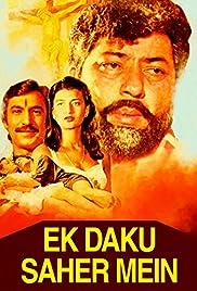 Ek Daku Saher Mein Poster