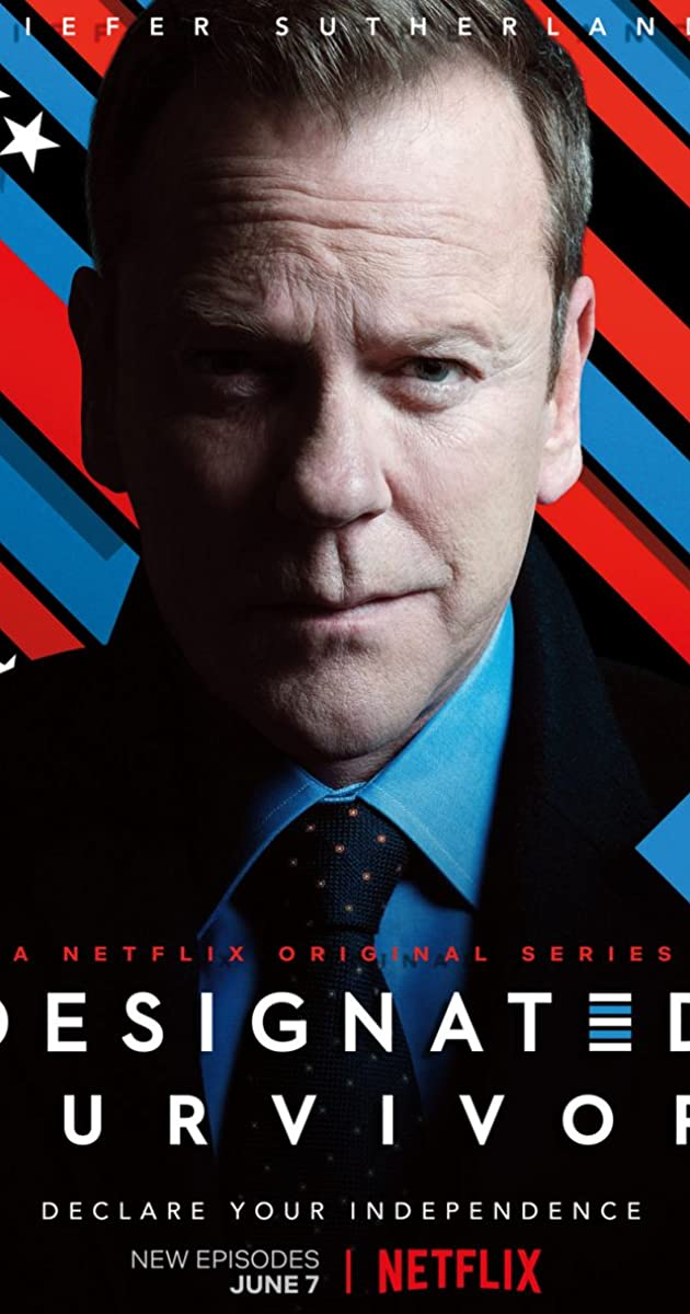 Designated Survivor (TV Series 2016–2019) - Designated