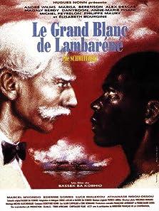 Le grand blanc de Lambaréné (1995)