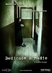 Movie flv download Dedicado a nadie Argentina [hd1080p]