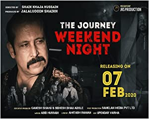 The Journey Weekend Night movie, song and  lyrics