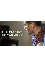 The Pianist of Yarmouk