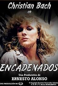 Christian Bach in Encadenados (1988)