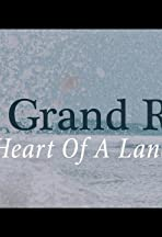 The Grand River: Heart of a Land