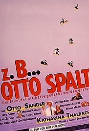Z.B. ... Otto Spalt Poster