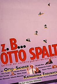 Primary photo for Z.B. ... Otto Spalt