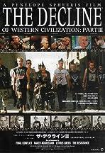 The Decline of Western Civilization Part III
