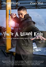 You're a Wizard Kevin