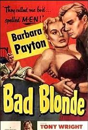 Bad Blonde Poster