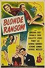 Blonde Ransom (1945) Poster