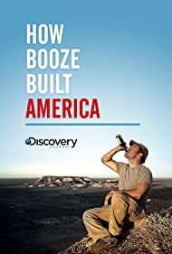 How Booze Built America (2012)