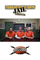 Trailer Park Boys: Jail Shorts