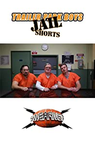 Primary photo for Trailer Park Boys: Jail Shorts