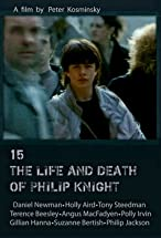 Primary image for 15: The Life and Death of Philip Knight