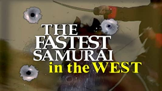 Watch all the new movies The Fastest Samurai in the West USA [HDR]