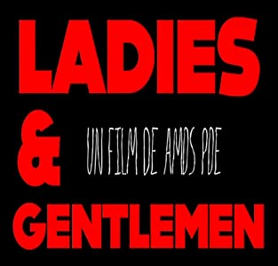 Movie watching free Ladies \u0026 Gentlemen USA [mts]