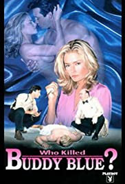 Who Killed Buddy Blue? Poster