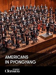 Americans in Pyongyang (2008 Video)