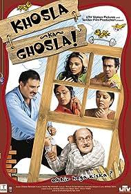 Parvin Dabas, Anupam Kher, Kiran Juneja, Tara Sharma, Boman Irani, and Ranvir Shorey in Khosla Ka Ghosla! (2006)