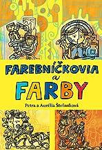 Farebnickovia a farby