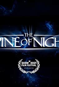The Spine of Night (2021)