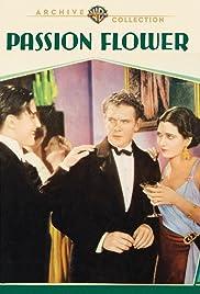 Passion Flower(1930) Poster - Movie Forum, Cast, Reviews