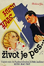 Zivot je pes (1933) Poster - Movie Forum, Cast, Reviews