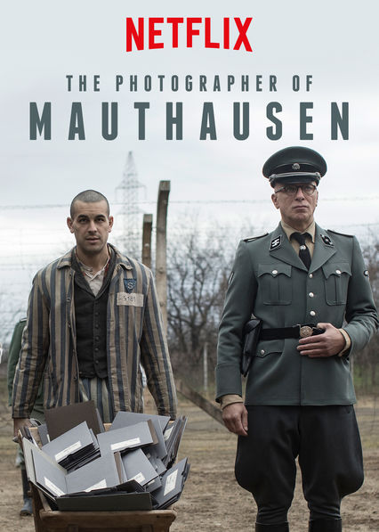 THE PHOTOGRAPHER OF MAUTHAUSEN (2018) / EL FOTÓGRAFO DE MAUTHAUSEN